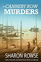 The Cannery Row Murders: A John Granville & Emily Turner Historical Mystery (John Granville & Emily Turner Historical Mysteries)