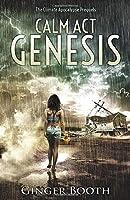 Calm Act Genesis: The climate apocalypse prequels
