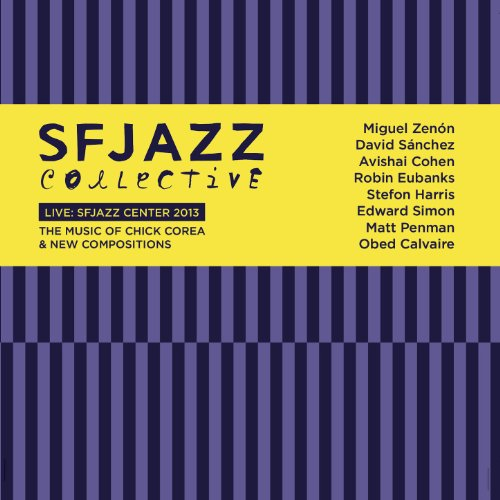 Live At Sfjazz Center 2013: Th...