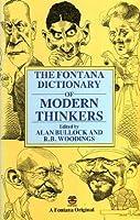 Fontana Dictionary of Modern Thinkers