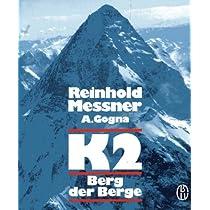K2 der Berg der Berge