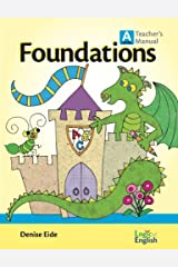 Foundations A Teacher's Manual by Logic of English by Denise Eide (2013-08-02) Hardcover
