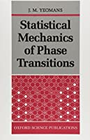 Statistical Mechanics of Phase Transitions (Oxford Science Publications) [並行輸入品]