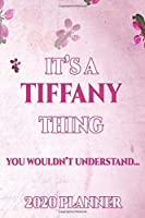TIFFANY: Personalised Name Planner 2020 Gift For Women & Girls 100 Pages (Pink Floral Design) 2020 Weekly Planner Monthly Planner