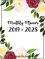 10 Year Calendar Monthly Planner 2019 - 2028: 120 Months Planner and Calendar, Journal notebook , Agenda note and Schedule Organizer with floral cover (10 Years Calendar Planner)