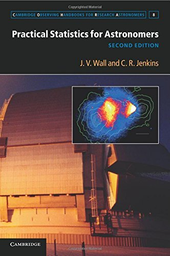 Practical Statistics for Astronomers (Cambridge Observing Handbooks for Research Astronomers) by J. V. Wall C. R. Jenkins(2012-05-21)