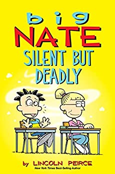 Big Nate: Silent But Deadly by [Peirce, Lincoln]