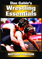 Dan Gable's Wrestling Essentials: Bottom Position [DVD]