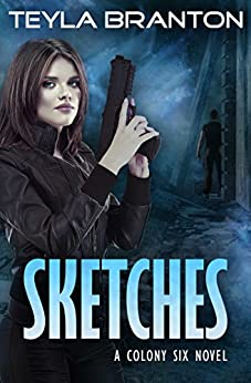Sketches (Colony Six Book 1) by [Branton, Teyla]