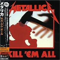 Kill 'em All (Japan Mini-LP Sleeve) by Metallica