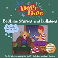 Bedtime Stories & Lullabies by Daffy Dave (2004-12-28)