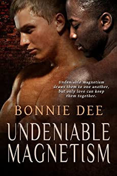 Undeniable Magnetism by [Dee, Bonnie]