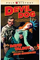 (DEVIL DOG BY TALBOT, DAVID)Devil Dog: The Amazing True Story of the Man Who Saved America[Hardcover] ON 05-Oct-2010 Hardcover
