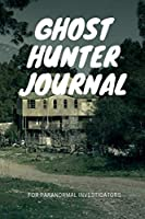 Ghost Hunter Journal for paranormal investigators: Dual layout college ruled line paper (Dual layout notebook)