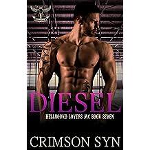 Diesel (Hellbound Lovers MC, #7)