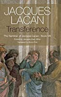 Transference: The Seminar of Jacques Lacan, Book VIII by Jacques Lacan(2015-09-21)