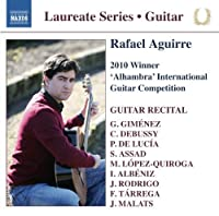 Guitar Laureate Series: Rafael Aguirre 2010 Winner of the Alhambra International Guitar Competition (2013-05-03)
