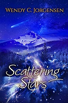 Scattering Stars (The Scattering Stars Trilogy Book 1) by [Jorgensen, Wendy C.]