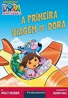 A Primeira Viagem de Dora