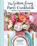 The Southern Living Party Cookbook: A Modern Guide to Gathering 画像