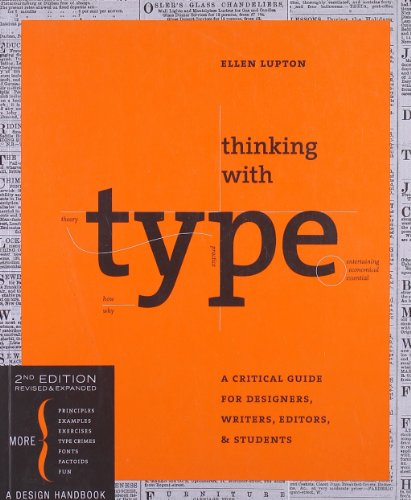Thinking with Type, 2nd revised and expanded edition: A Critical Guide for Designers, Writers, Editors, & Students (Design Briefs)の詳細を見る