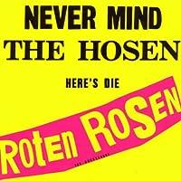 Never Mind the Hosen Here