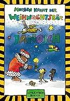 Morgen kommt der Weihnachtsbar by Janosch(1905-06-29)