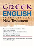The New Greek-English Interlinear New Testament: A New Interlinear Translation of the Greek New Testament, United Bible Societies' Third, Corrected Edition With the New Revised Standard Version, New
