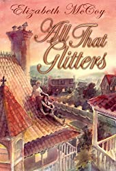 All That Glitters (Alchemy's Heirs Book 1) (English Edition)