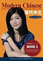 Modern Chinese: Learn Chinese in a Simple and Successful Way - Series Book 1, 2, 3, 4