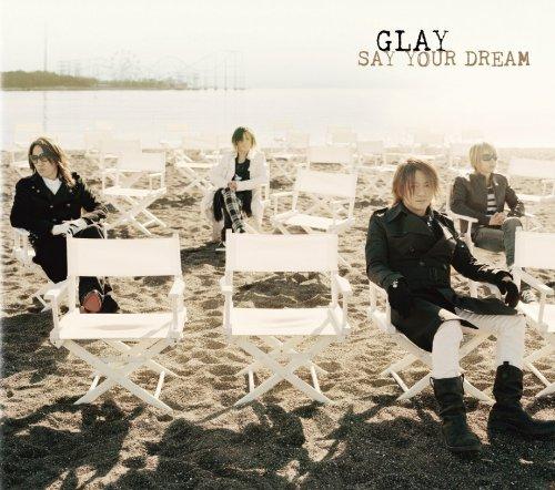 SAY YOUR DREAM(初回限定盤)(DVD付)