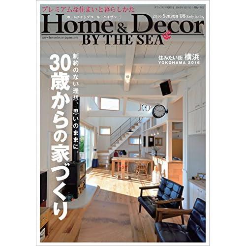 Home&Decor BY THE SEA (ホームアンドデコール バイザシー) Season08  2016年 01月号