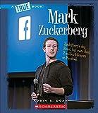 Mark Zuckerberg (True Books)