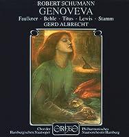 シューマン:歌劇「ゲノヴェーヴァ」 (Schumann: Genoveva) (2CD) [Import]