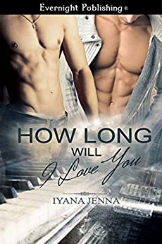 How Long Will I Love You by [Jenna, Iyana]