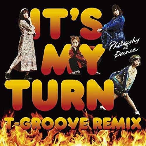 イッツ・マイ・ターン(インストルメンタル)T-Groove Remix