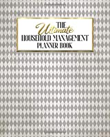 The Ultimate Household Management Planner Book: Gothic Rose | Home Tracker | Family Record | Calendar | Contacts | Password | School | Medical Dental Babysitter | Goals Financial Budget Expense