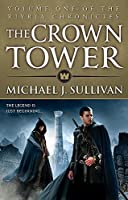 The Crown Tower: Book 1 of The Riyria Chronicles