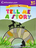 Tell Me a Story: A workbook of story pages and activities (Captivate & Educate)