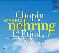 CHOPIN/ 12 ETUDES OP.25/POLONAISE