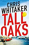 Tall Oaks: A Gripping Missing Child Thriller with a Devastating Twist