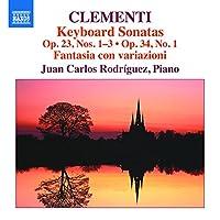 Clementi: Keyboard Sonatas Op. 23, Nos. 1-3 / Op. 34, No. 1 Frantasia con variazioni