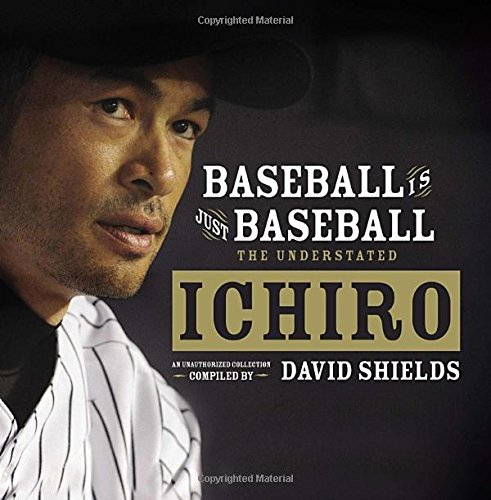 Download Baseball Is Just Baseball: The Understated Ichiro 0399164103