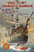1636: Commander Cantrell in the West Indies (The Ring of Fire) by Eric Flint Charles E. Gannon(2015-05-26)
