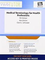 WebTutor? Advantage on Blackboard Printed Access Card for Ehrlich/Schroeder's Medical Terminology for Health Professions 7th [並行輸入品]