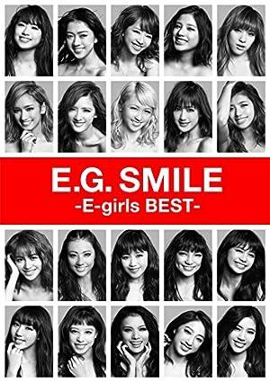 E.G. SMILE -E-girls BEST-(2CD + 3Blu-ray+スマプラムービー+スマプラミュージック)