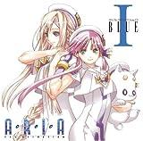 ARIA The ANIMATION Drama CD I BLUE