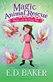 D Magic Animal Rescue 4: Maggie and the Flying Pigs