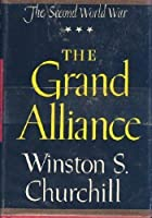 The Grand Alliance (The Second World War)