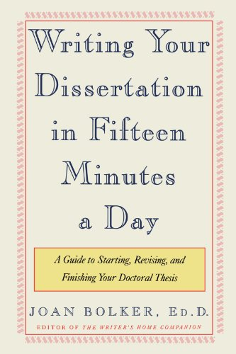 Writing Your Dissertation in Fifteen Minutes a Day: A Guide to Starting, Revising, and Finishing Your Doctoral Thesisの詳細を見る